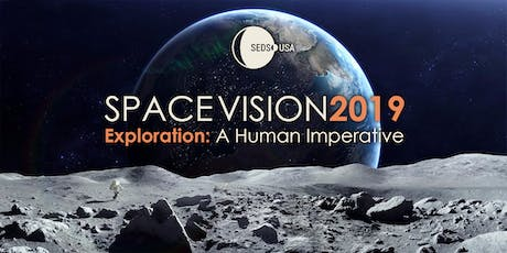 SpaceVision 2019 Explore: A Human Imperative tickets
