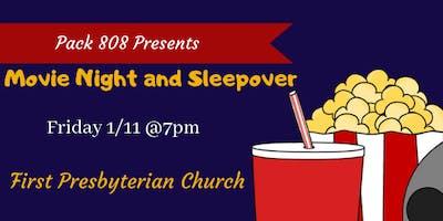 Pack 808 Presents- Movie Night & Sleepover