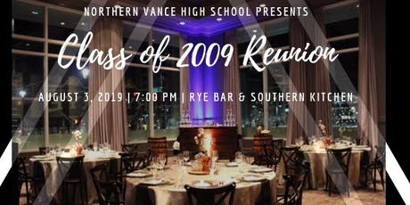 Northern Vance High School Class of 2009 Reunion tickets