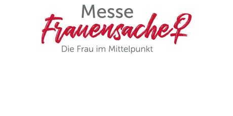 Messe FrauenSache Coburg Tickets