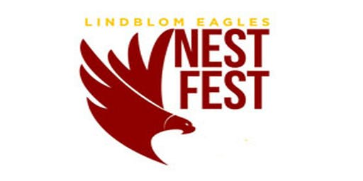 The Lindblom Nest Fest 2019