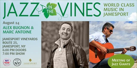 Jazz in the Vines: Alex Bugnon & Marc Antoine tickets