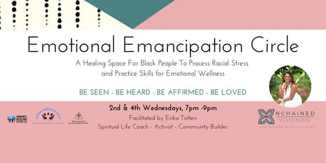 Emotional Emancipation Circle, 4th Wednesdays tickets