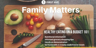 FAMILY MATTERS: HEALTHY EATING ON A BUDGET 101
