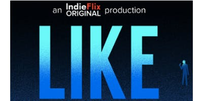 LIKE Documentary Free Screening