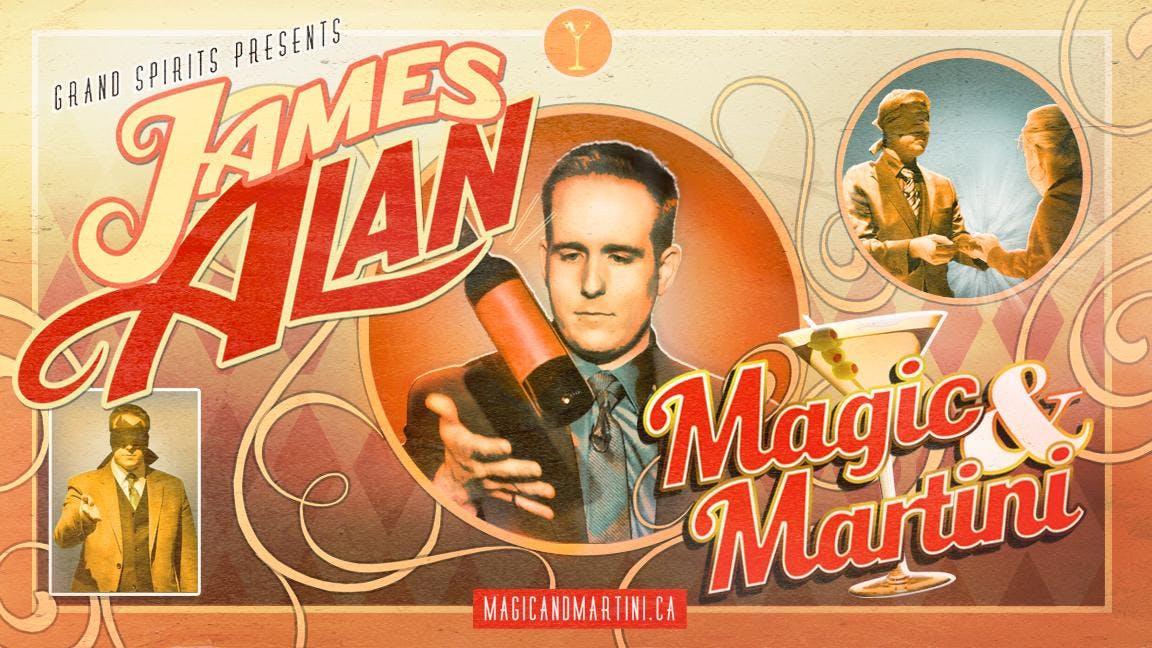 Magic and Martini - James Alan