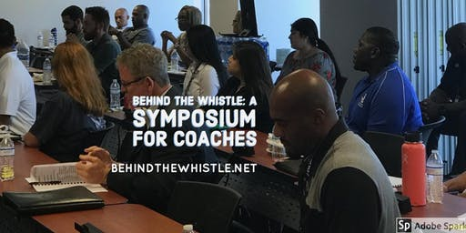 Behind the Whistle: A Symposium for Coaches