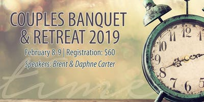 "\""Time\"" Couples Banquet & Retreat 2019"