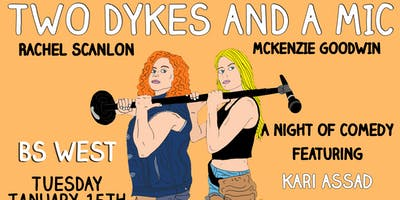 Two Dykes and a Mic - Stand Up Comedy Show Scottsdale AZ