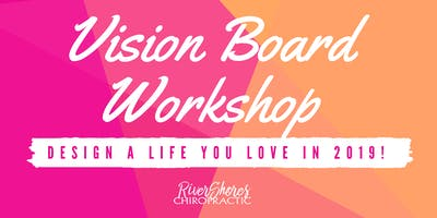 FREE Vision Board Workshop: Design a Life You LOVE in 2019