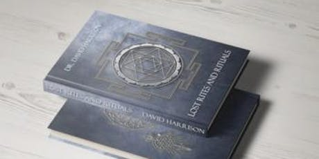 Dr. David Harrison - The Lost Rites and Rituals of Freemasonry tickets