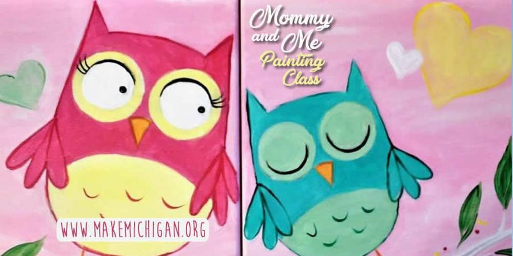 Mommy And Me Painting Class Battle Creek Tickets Sun Feb 24