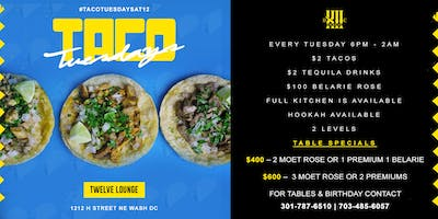 TACO TUESDAYS @ TWELVE LOUNGE