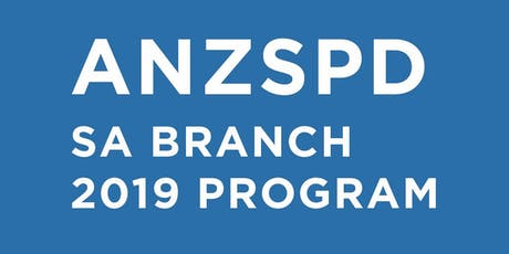 ANZSPD SA Branch 2019 Programme tickets