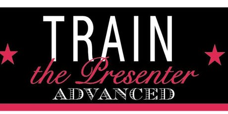 Train the Presenter ADVANCED with Dick Dillingham tickets