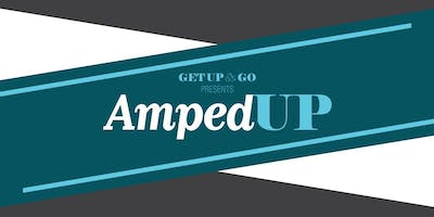Get Up & Go: Amped Up Conference