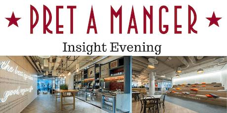 Pret a Manger London Coleman Street Insight Event tickets