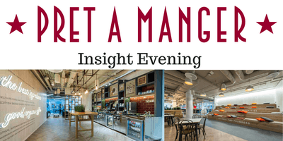 Pret a Manger London Queen Street Insight Event