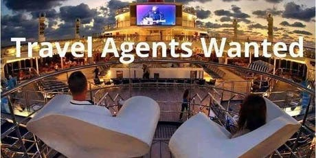 Travel Agents Wanted tickets