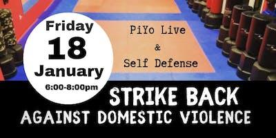 Strike Back - PiYo and Self Defense for Domestic Violence