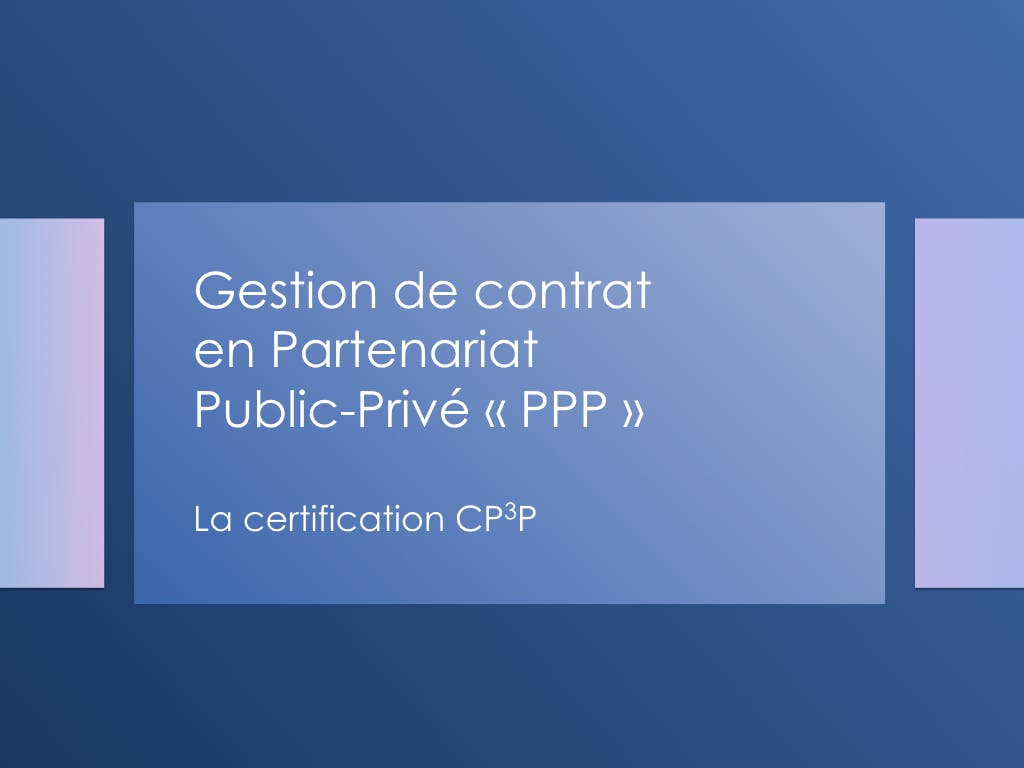Gestion de contrat PPP - Introduction à la ce