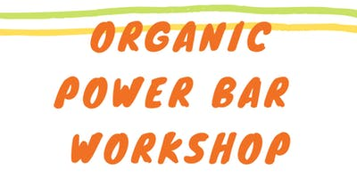 Organic Power Bar Workshop @ Eternal Abundance
