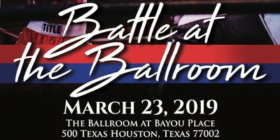 Houston Battle of the Badges Presents: Battle at the Ballroom