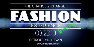 The Chance 4 Change Fashion Experience (Detroit)