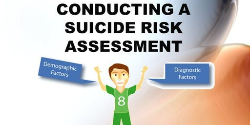 Risky Business: The Art of Assessing Suicide Risk and Imminent Danger - Queenstown