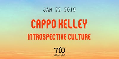 Cappo Kelley | Introspective Culture - Tuesday Night Live!