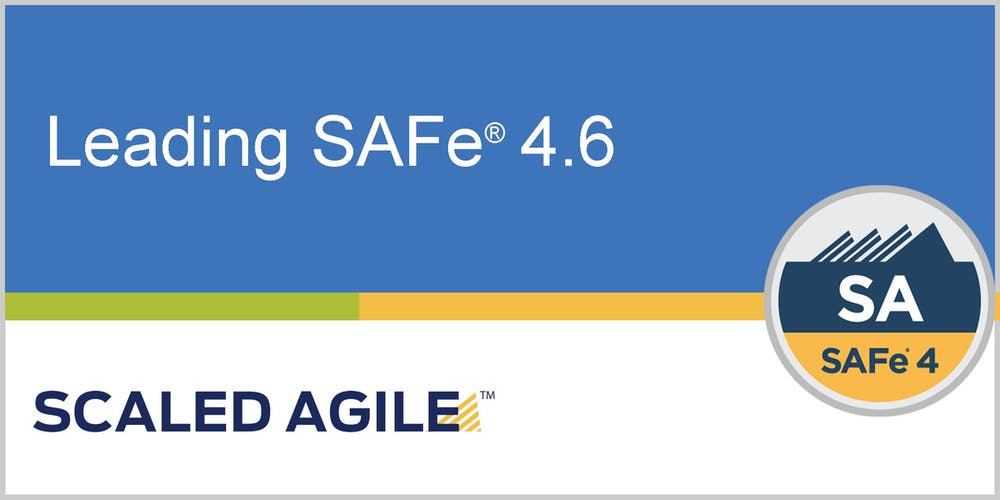 Leading SAFe® 4 6 (Scaled Agile Framework) with SA Certification - Singapore