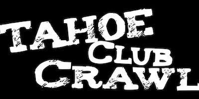 Tahoe Club Crawl Spring 2019 (April 6th-June 22nd)