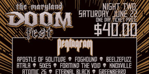 The Maryland Doom Fest 2019 - NIGHT TWO - Pentagram