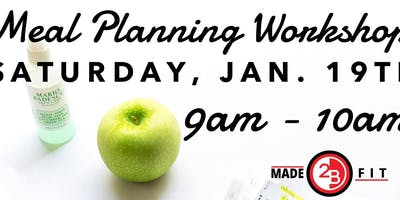 Meal Planning Workshop - Plan your way to a healthier 2019