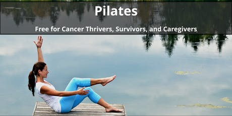 Weekly Pilates Class for Cancer Thrivers, Survivors, and Caregivers tickets