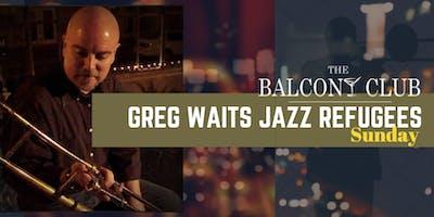 Greg Waits Jazz Refugees