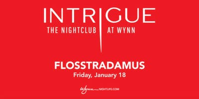 Free Guest List for Flosstradamus at Intrigue (January 18, 2019)