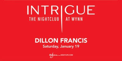 Free Guest List for Dillon Francis at Intrigue (January 19, 2019)