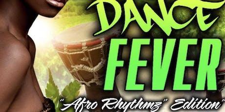 "YHD Dance Fever  ""Afro Rhythmz"" Edition tickets"