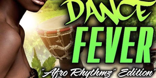 "YHD Dance Fever  ""Afro Rhythmz"" Edition"