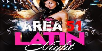 Latin Ladies Night Area 51 Friday January 18th $5