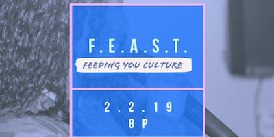 FEAST-Feeding You Culture-February
