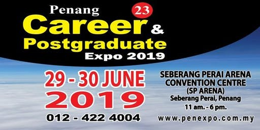 23rd Penang Career & Postgraduate Expo 2019