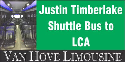 Justin Timberlake Shuttle Bus to LCA from Hamlin Pub 22 Mile & Hayes