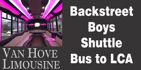 Backstreet Boys Shuttle Bus to LCA from Hamlin Pub 22 Mile & Hayes tickets