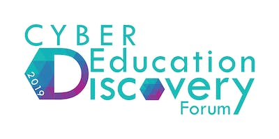 Cyber Education Discovery Forum 2019