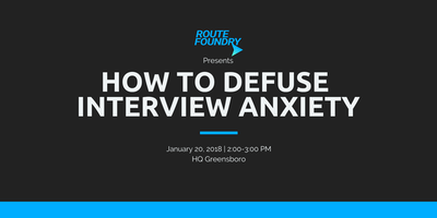 How to Defuse Interview Anxiety