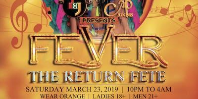 FEVER | TNT CARNIVAL RETURN FETE 2019