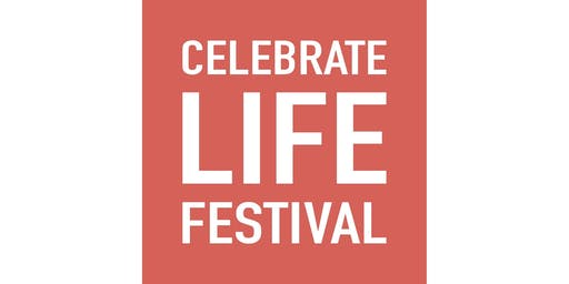 Celebrate Life Festival 2019 (DT)