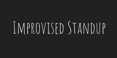 Improvised Standup tickets